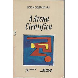 A arena cientifica / George de Cerqueira Leite Zarur / 9
