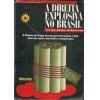 A direita explosiva no Brasil / Jose A Argolo Katia Ribeiro Luiz Alberto M Fortunato / 106