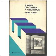 A Favor Ou Contra a Autoridade / Michel Lobrot / 142