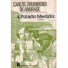 A Paixao Medida / Carlos Drummond De Andrade / 307