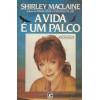 A Vida e um Palco / Shirley Maclaine / 407