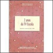 2 Anos da Tv Escola / Ministerio da Educacao / 595