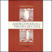 Amor Conjugal E Terapia De Casal / Vanda Di Yorio / 633