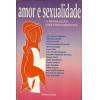 Amor E Sexualidade A Resolucao Dos Preconceitos / 639