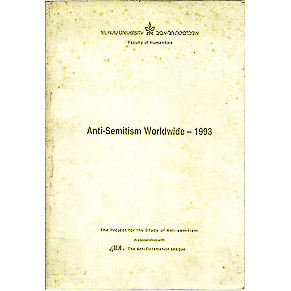 Anti Semitism Worldwide 1993 / The Project For The Study Of Anti Semitism / 699