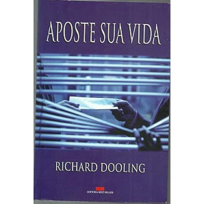 Aposte Sua Vida / Richard Dooling / 737