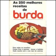 As 250 melhores receitas de burda / Sara Tamayo de Gibeli / 785