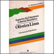 Aspectos da Literatura Colonial Brasileira / Oliveira Lima / 868