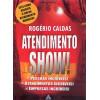 Atendimento show / Rogerio Caldas / 884