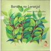 Barulho no Laranjal / Nelson Carvalho Marcellino e Ana Linardi / 943