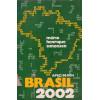 Brasil 2002 / Mario Henrique Simonsen / 1001