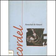 Cordel Rouxinol Do Rinare / Rouxinol Do Rinare / 1449