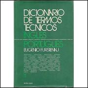Dicionario de Termos Tecnicos em 2 volumes Ingles portugues / Eugenio Furstenau / 1629