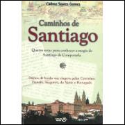 Caminhos De Santiago / Cadmo Soares Gomes / 1126