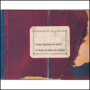 Cantos populares do Brasil A Missao de Mario de Andrade / Centro Cultural Sao Paulo / 1150
