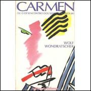 Carmen Ou o Desencontro dos Sexos nos Anos 80 / Wolf Wondratschek / 1159