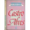 Castro Alves Literatura Comentada / Marisa Lajolo e Samira Campedeli / 1182