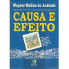 Causa e Efeito / Wagner Matias de Andrade / 1183