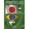 Centenario Brasil Japao USP e a cooperacao cientifica nipo brasileira / Editora Funpec / 1196