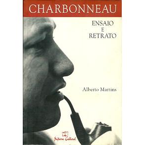 Charbonneau Ensaio e Retrato / Alberto Martins / 1205