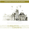 Christiano Stockler das Neves O arquiteto concreto / Christiano Stockler das Neves Neto / 1216
