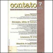 Contato Revista Brasileira de Comunicacao Arte e Educacao ano 2 No 7 / 1389