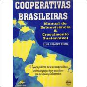 Cooperativas brasileiras manual de sobrevivencia e crescimento sustentavel / 1430