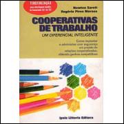 Cooperativas de Trabalho um Diferencial Inteligente / Newton Saratt e Rogerio P Moraes / 1431