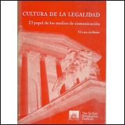 Cultura de La Legalidad El papel de los medios de comunicacion / 1491