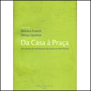 Da Casa a Praca um estudo da revitalizacao de pracas em Joao Pessoa / 1538