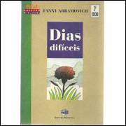 Dias Dificeis / Fanny Abramovich / 1619