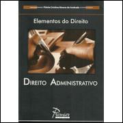 Direito Administrativo / Flavia Cristina Moura de Andrade / 1651
