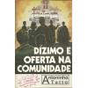 Dizimo e Oferta na Comunidade / Antoninho Tatto / 1691