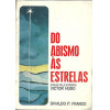 Do abismo as estrelas / Divaldo Pereira Franco / 1693