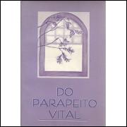 Do parapeito vital / Vania Clares / 1701