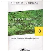 Dos Crimes Contra a Pessoa / Victor Eduardo Rios Goncalves / 1718