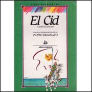 El Cid o Heroi da Espanha / Paulo Reginato Adaptacao / 1797