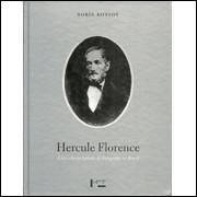 Hercule Florence e a descoberta isolada da fotografia no brasil / Boris Kossoy / 2321