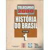 Historia Do Brasil Vol 1 Telecurso 2000 2o Grau / 2374