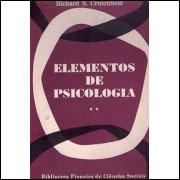 Elementos de Psicologia volume 2 / David Krech e Richard S Crutchfield e Egerton L Balla / 1814