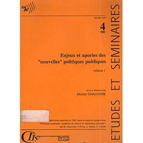 Enjeux Et Apories Des Nouvelles Politiques Publiques Volume 1 / Michel Chauviere Direction / 1876
