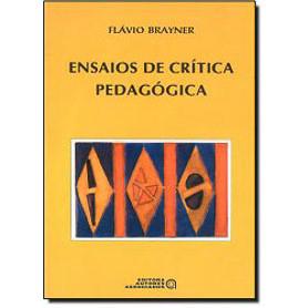 Ensaios de Critica Pedagogica / Flavio H A Brayner / 1884