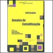 Ensaios de Estratificacao / Celi Scalon / 1885