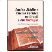 Ensino Medio e Ensino Tecnico no Brasil e Em Portugal / 1900