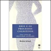 Eros e os Processos Cognitivos / Robin Schott / 1931