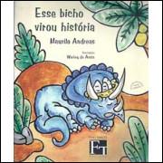 Esse Bicho virou historia / Maurilo Andreas / 1961