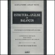 Estrutura e Analise de Balancos Livro de Exercicios / Alexandre Assaf Neto / 1988