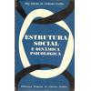 Estrutura Social e Dinamica Psicologica / Ruy Galvao de Andrada Coelho / 1990