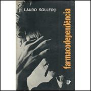 Farmacodependencia / Lauro Sollero / 2051