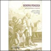 Filosofia E Pedagogia Aspectos Historicos E Tematicos / Claudio a Dalbosco e Outros Orgs / 2090